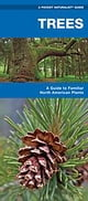 Trees - A Folding Pocket Guide to Familiar North American Species ebook by James Kavanagh,Waterford Press,Raymond Leung