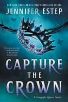 Capture the Crown ebook by