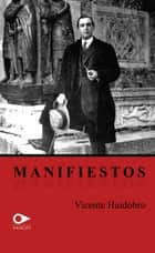 Manifiestos ebook by Vicente Huidobro