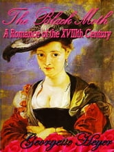 THE BLACK MOTH - A ROMANCE OF THE XVIII CENTURY ebook by GEORGETTE HEYER