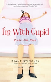 I'm With Cupid ebook by Diane Stingley