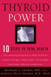 Thyroid Power ebook by Richard Shames,Karilee H. Shames