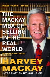 The Mackay MBA of Selling in the Real World ebook by Harvey Mackay