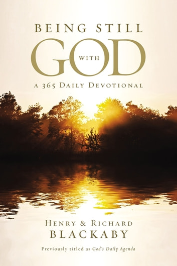 Being Still With God Every Day ebook by Henry Blackaby,Richard Blackaby
