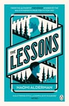 The Lessons ebook by Naomi Alderman