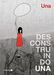 Desconstruindo Una ebook by Una, Carol Christo