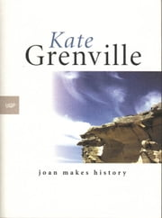 Joan Makes History ebook by Kate Grenville