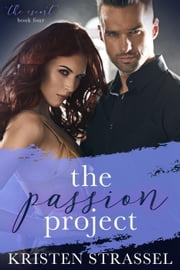 The Passion Project - The Escort, #4 ebook by Kristen Strassel