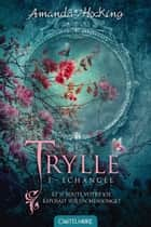 Échangée - Trylle, T1 ebook by Amanda Hocking, Nenad Savic