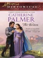 The Briton ebook by Catherine Palmer
