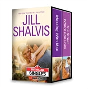 Jill Shalvis South Village Singles Series Books 3-4 - Messing with Mac\The Street Where She Lives ebook by Jill Shalvis