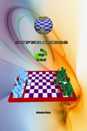 Superchess ebook by Antonio Otero Estevez