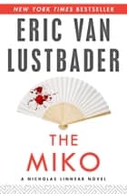 The Miko ebook by Eric Van Lustbader