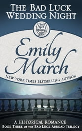 The Bad Luck Wedding Night ebook by Emily March