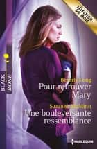Pour retrouver Mary - Une bouleversante ressemblance ebook by Beverly Long, Suzanne McMinn