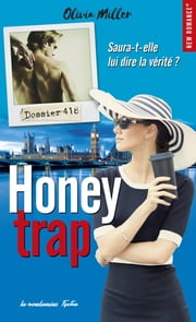 Honey trap ebook by Olivia Miller
