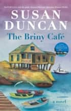 The Briny Cafe eBook by Susan Duncan