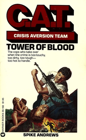 C.A.T.: Tower of Blood - Book #1 ebook by Spike Andrews