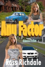 Anu Factor ebook by Ross Richdale