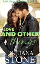 Love And Other Things ebook by