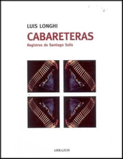 Cabareteras - Registros de Santiago Solís ebook by Kobo.Web.Store.Products.Fields.ContributorFieldViewModel