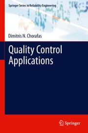 Quality Control Applications ebook by Dimitris N. Chorafas