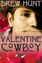 Valentine Cowboy ebook by Drew Hunt