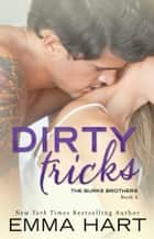 Dirty Tricks ebook by Emma Hart