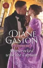 Shipwrecked with the Captain ebook by Diane Gaston