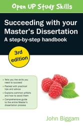 Succeeding With Your Master'S Dissertation: A Step-By-Step Handbook ebook by John Biggam