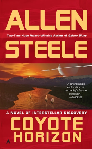 Coyote Horizon eBook by Allen Steele