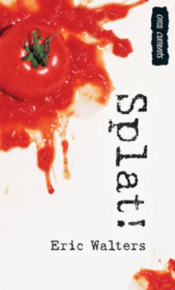Splat ebook by Eric Walters