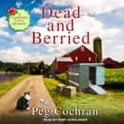 Dead and Berried audiobook by