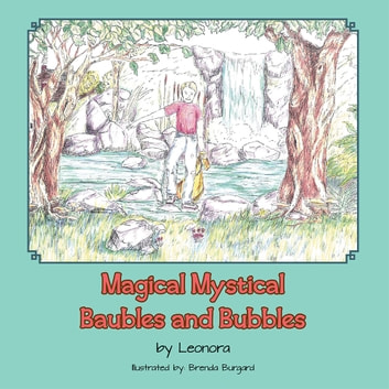 Magical Mystical Baubles and Bubbles ebook by Leonora