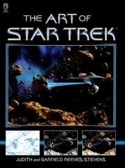 The Star Trek: The Art of Star Trek ebook by Judith Reeves-Stevens