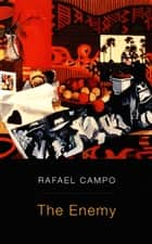 The Enemy ebook by Rafael Campo