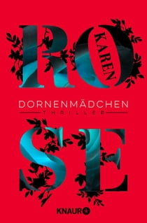 Dornenmädchen - Thriller ebook by Karen Rose, Kerstin Winter