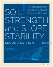 Soil Strength and Slope Stability ebook by J. Michael Duncan,Stephen G. Wright,Thomas L. Brandon