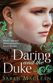 Daring and the Duke ebook by Sarah MacLean