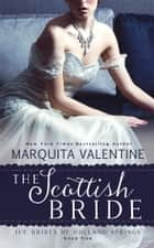 The Scottish Bride ebook by Marquita Valentine