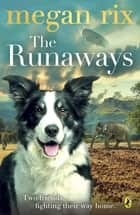The Runaways ebook by Megan Rix