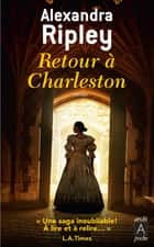 Retour à Charleston eBook by Alexandra Ripley