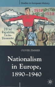 Nationalism in Europe, 1890-1940 ebook by Oliver Zimmer