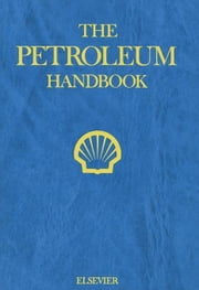 The Petroleum Handbook ebook by Shell