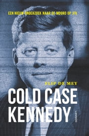 Cold case Kennedy ebook by Flip de Mey
