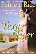 Texas Tiger ebook by Patricia Rice
