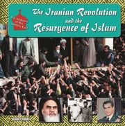 The Iranian Revolution and the Resurgence of Islam ebook by Barry Rubin