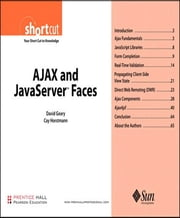 AJAX and JavaServer¿ Faces (Digital Short Cut) ebook by David Geary,Cay S. Horstmann