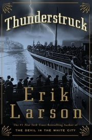 Thunderstruck ebook by Erik Larson