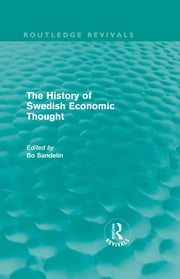The History of Swedish Economic Thought ebook by Bo Sandelin